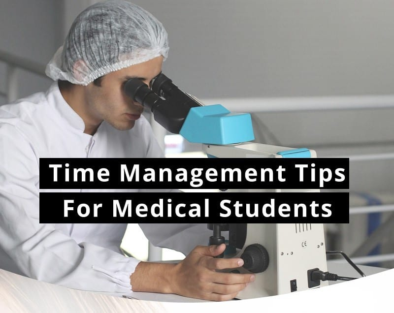 Time Management Tips for Medical Students [infographic]